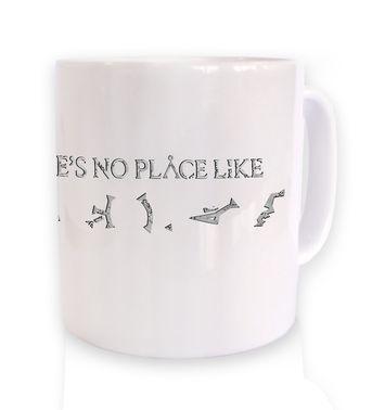 Theres no place like Earth mug