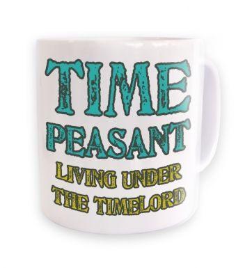 Time Peasant -  mug
