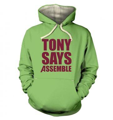 Tony Says Assemble  hoodie (premium)