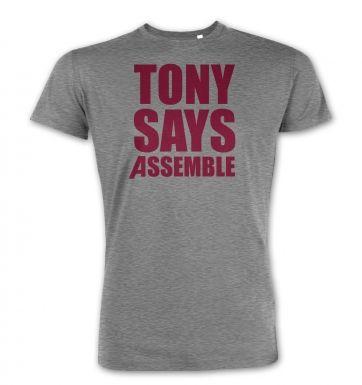 Tony Says Assemble  premium t-shirt