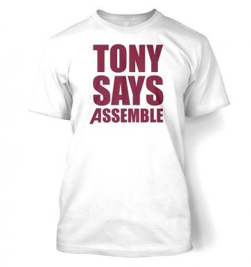 Tony Says Assemble  t-shirt