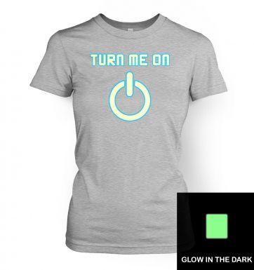 Turn Me On Power Symbol Glow In The Dark women's t-shirt