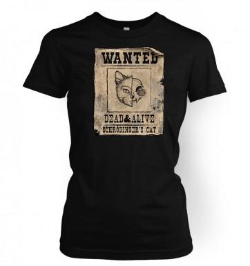 Wanted Schrodingers Cat women's t-shirt 2014