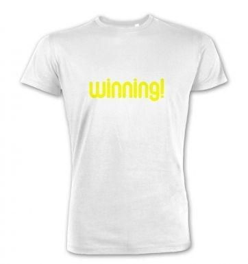 Winning!  premium t-shirt