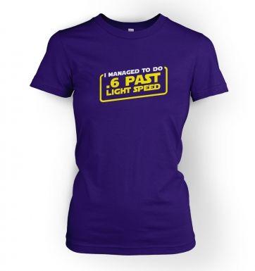 .6 Past Light Speed women's t-shirt