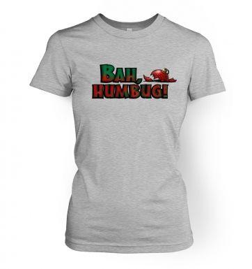 Bah humbug! womens t-shirt