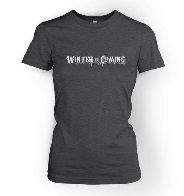Winter Is Coming women's t-shirt