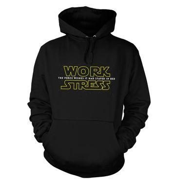 Work Stress hoodie
