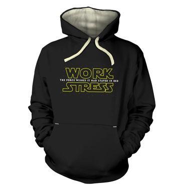 Work Stress hoodie (premium)