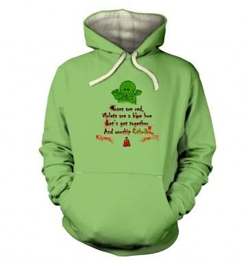 Worship Cthulhu Romantic Poem hoodie (premium)