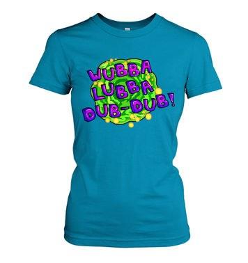 Wubba Lubba women's t-shirt