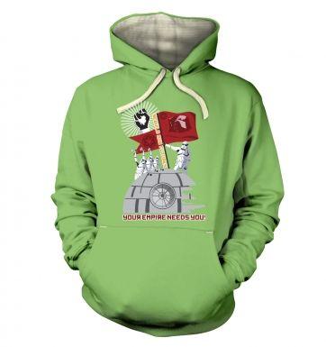 Your Empire Needs You   hoodie (premium)