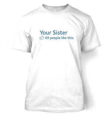 Your Sister Social Status  t-shirt