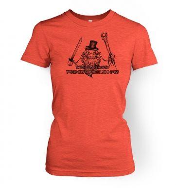 You Shall Not Pass Go women's t-shirt
