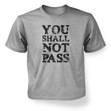 You Shall Not Pass slogan  kids t-shirt