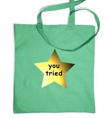 You Tried tote bag